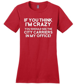 Postal Worker Tees Women's Red / S You should see the city carriers Women's Tshirt