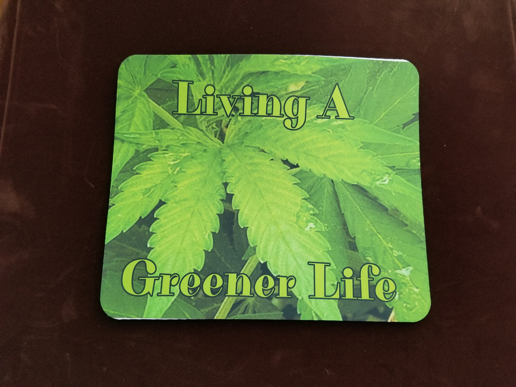 Living A Greener Life Mouse Pad