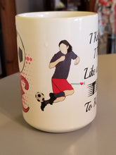 Load image into Gallery viewer, Girls Soccer Mug