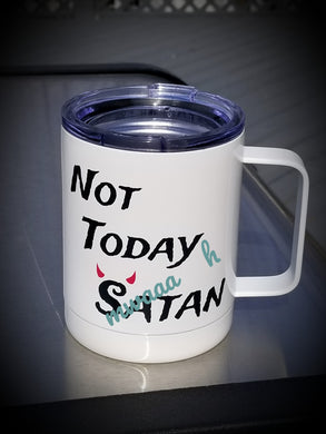 Not Today Satan Travel Mug