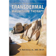 Transdermal Magnesium Therapy by Dr. M. Sircus