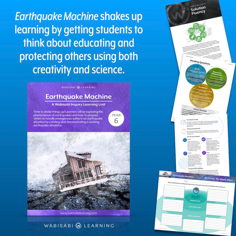 """Earthquake Machine"" Inquiry Unit—Year 6"