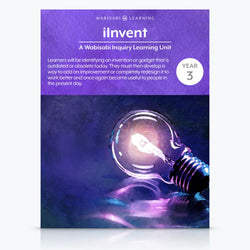 """iInvent"" Inquiry Unit—Year 3"