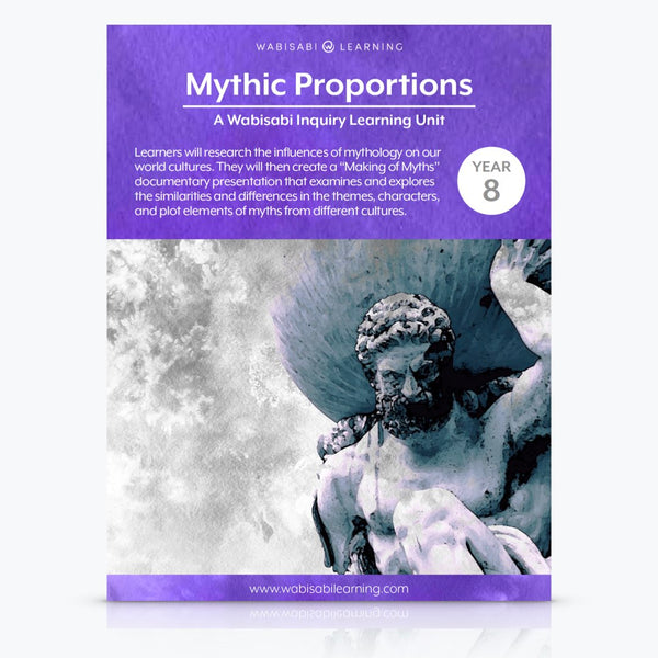 """Mythic Proportions"" Inquiry Unit—Year 8"