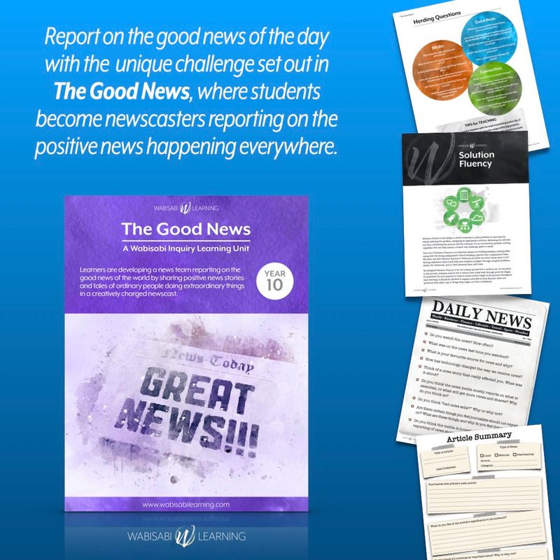 """The Good News"" Inquiry Unit—Year 10"