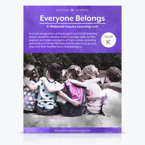 """Everyone Belongs"" Inquiry Unit—Year K"