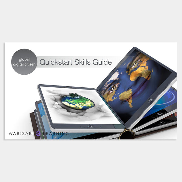 Global Digital Citizen Quickstart Skills Guide Digital Download Wabisabi Learning