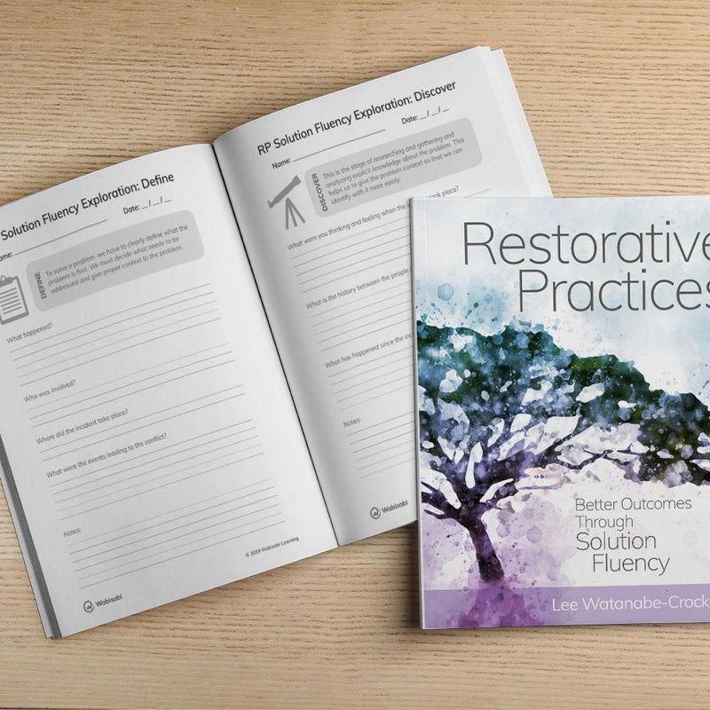 Restorative Practices: Better Outcomes Through Solution Fluency Book Wabisabi Learning