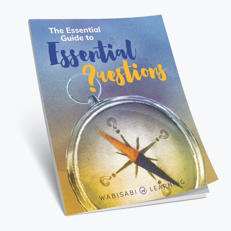 The Essential Guide to Essential Questions Book Wabisabi Learning