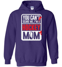 Load image into Gallery viewer, You Can't Scare Me I'm A Hockey Mom Shirt