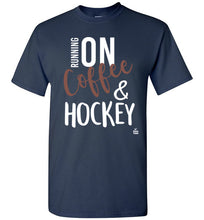 Load image into Gallery viewer, Running On Coffee And Hockey