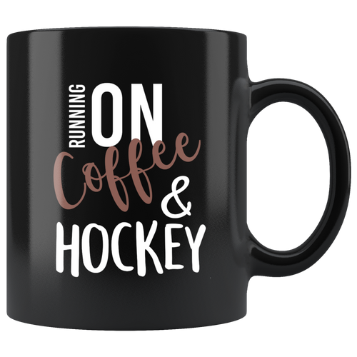 Running On Coffee And Hockey Mug