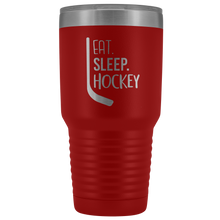 Load image into Gallery viewer, Eat Sleep Hockey Tumbler for the Hockey Fan, Hockey Mom and Hockey Player