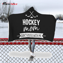 Load image into Gallery viewer, Hockey Mom Hooded Blanket