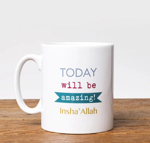 Today will be amazing insha'allah
