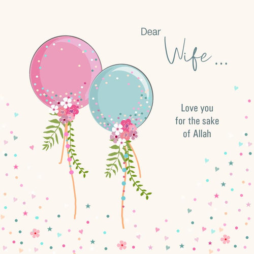 "Dear Wife ""Love you for the sake of Allah"""