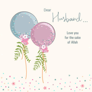 "Dear Husband  ""Love you for the sake of Allah"""