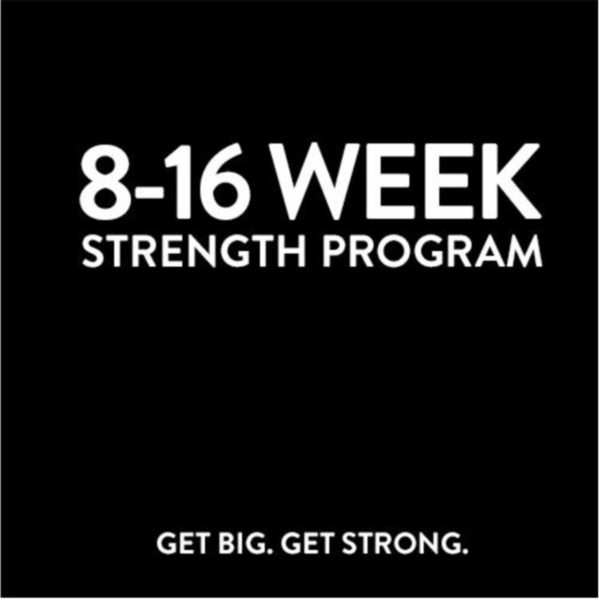 8-16 Week Strength Program ONLINE