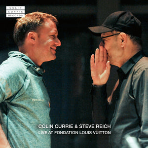 Colin Currie & Steve Reich Live at Fondation Louis Vuitton