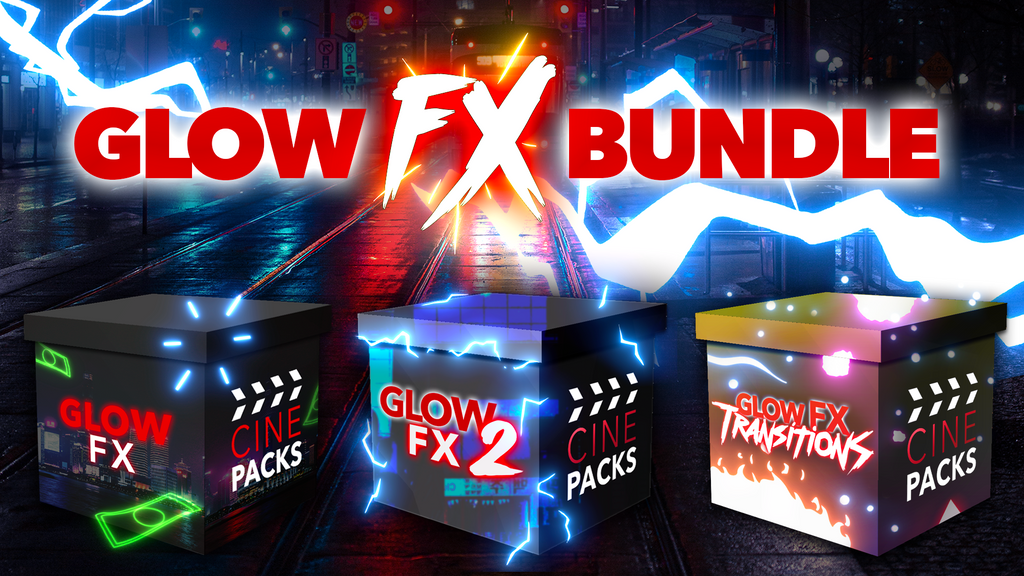 Glow FX Bundle - CinePacks