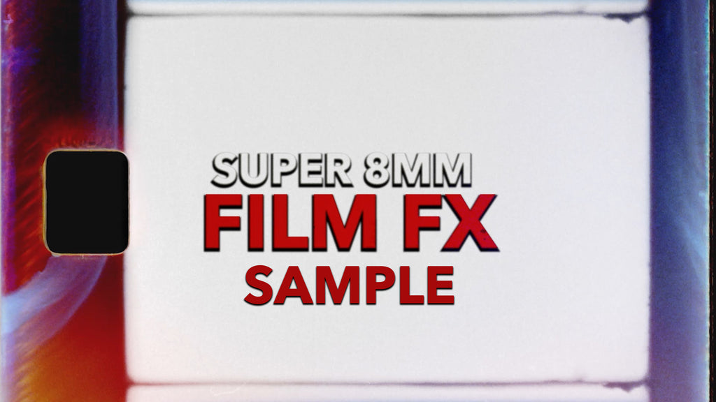 Super 8 Film FX (FREE SAMPLE PACK) - CinePacks