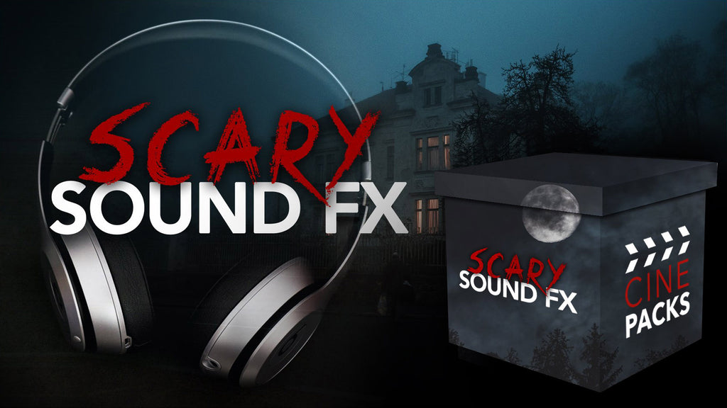 Scary Sound FX - CinePacks