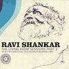 RAVI SHANKAR | THE LIVING ROOM SESSIONS PART 2 | CD