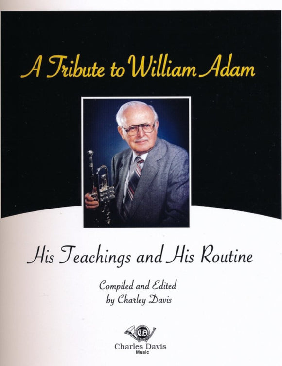 Tribute to William Adam Method Book - His Teachings & His Routine, by Charley Davis