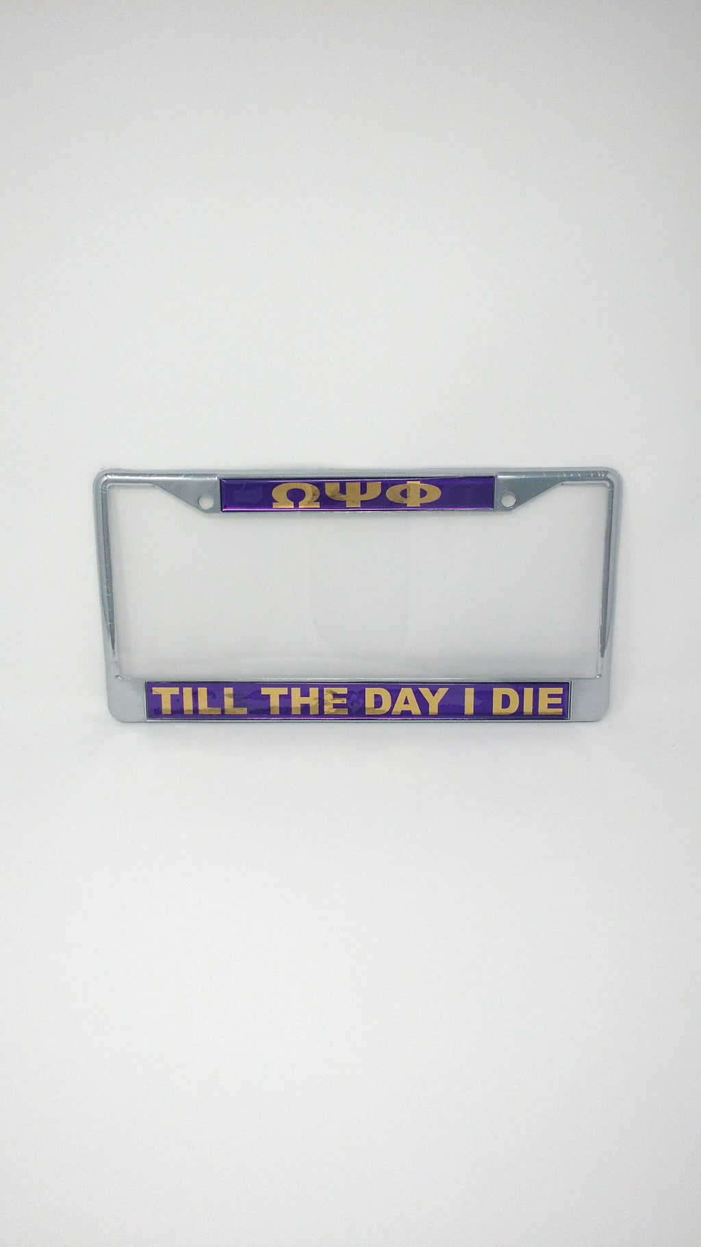 Omega Psi Phi Mirror License Plate Frame: Till The Day I Die