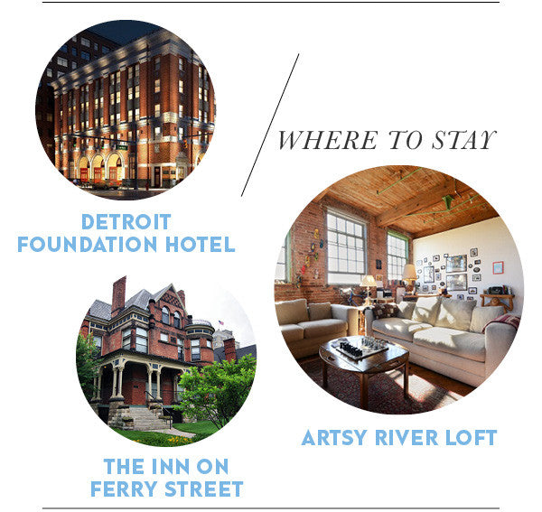 WHERE TO STAY: DETROIT