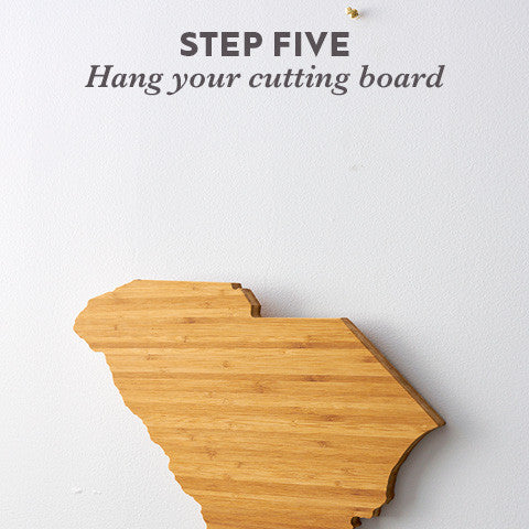 Step Five: hang your cutting board