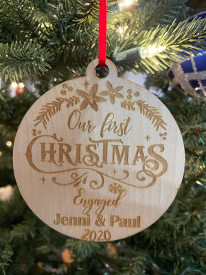 Personalized Our First Christmas Engaged Laser Cut Wooden Ornament