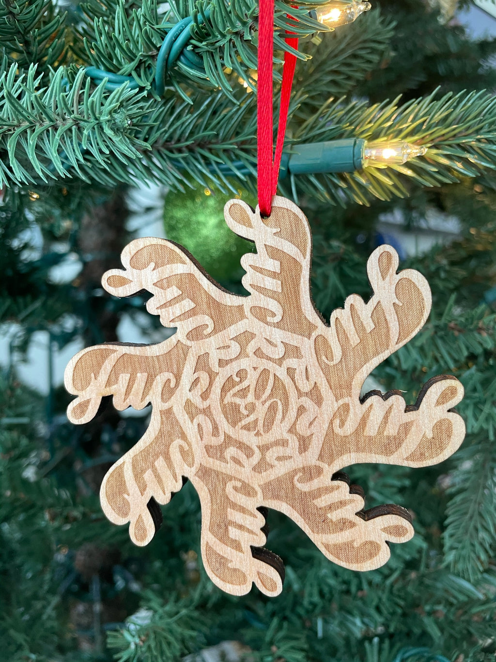 Fuck 2020 Laser Cut Wooden ornament