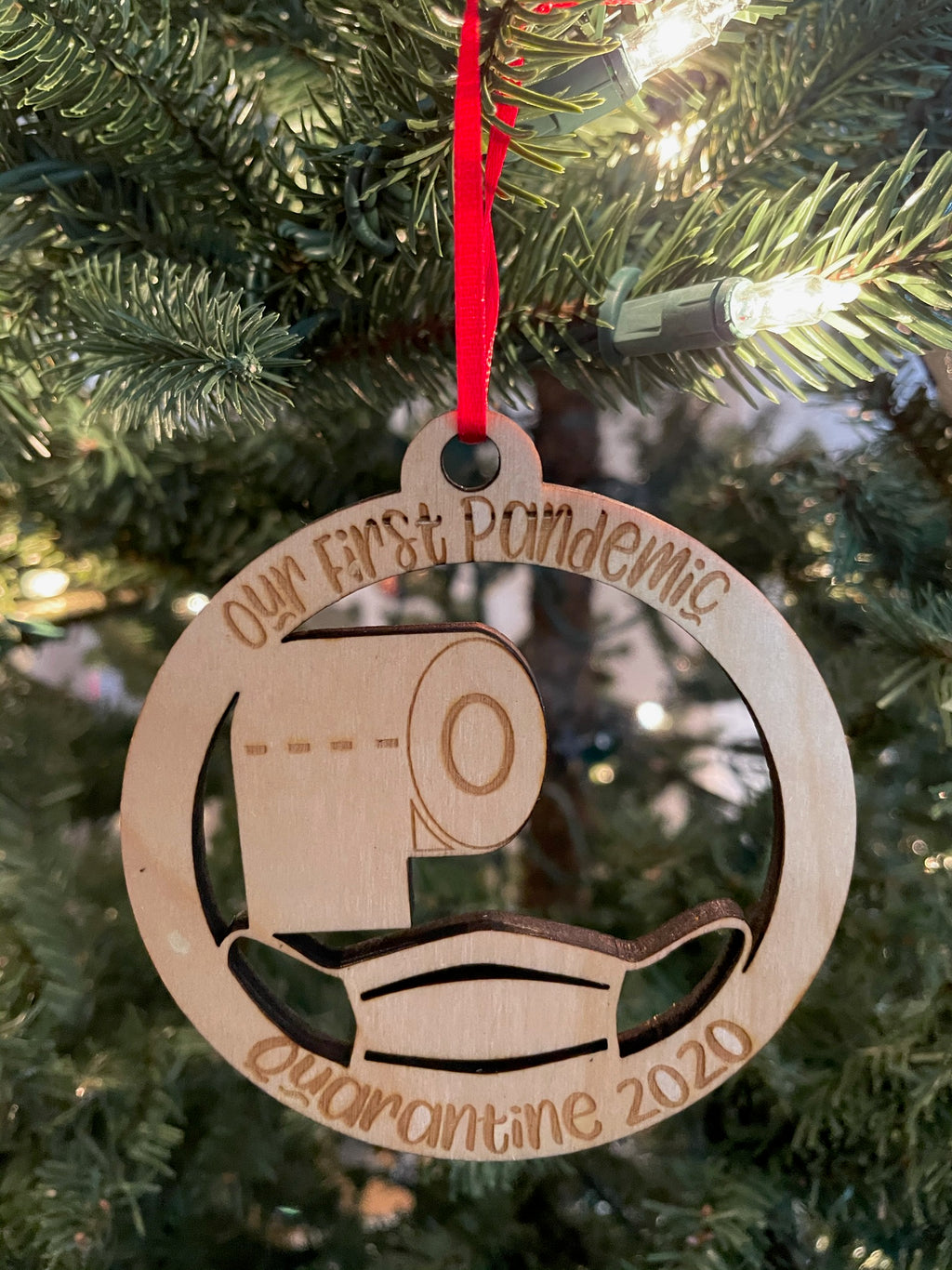 Our First Pandemic Quarantine 2020 Laser Cut Wooden Ornament