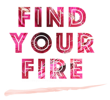 Find Your Fire print