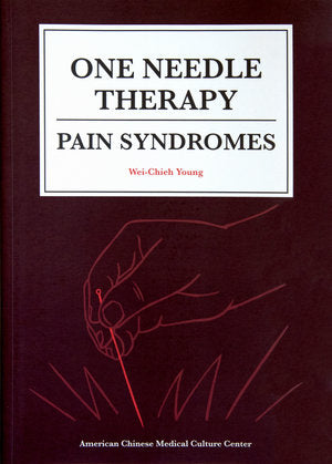 One Needle Therapy: Pain Syndromes