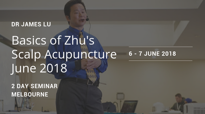 Basics of Scalp Acupuncture June 2018