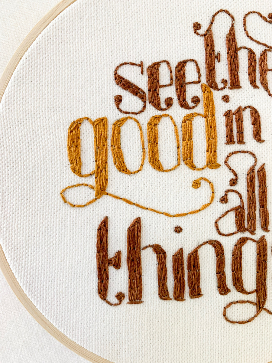 See The Good In All Things - Thread Mama