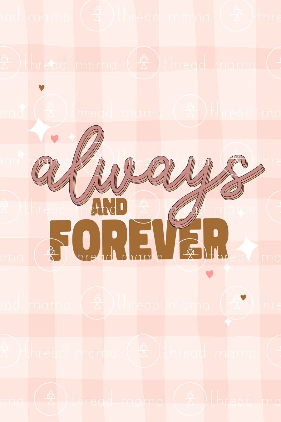 Always And Forever (Printable Poster)