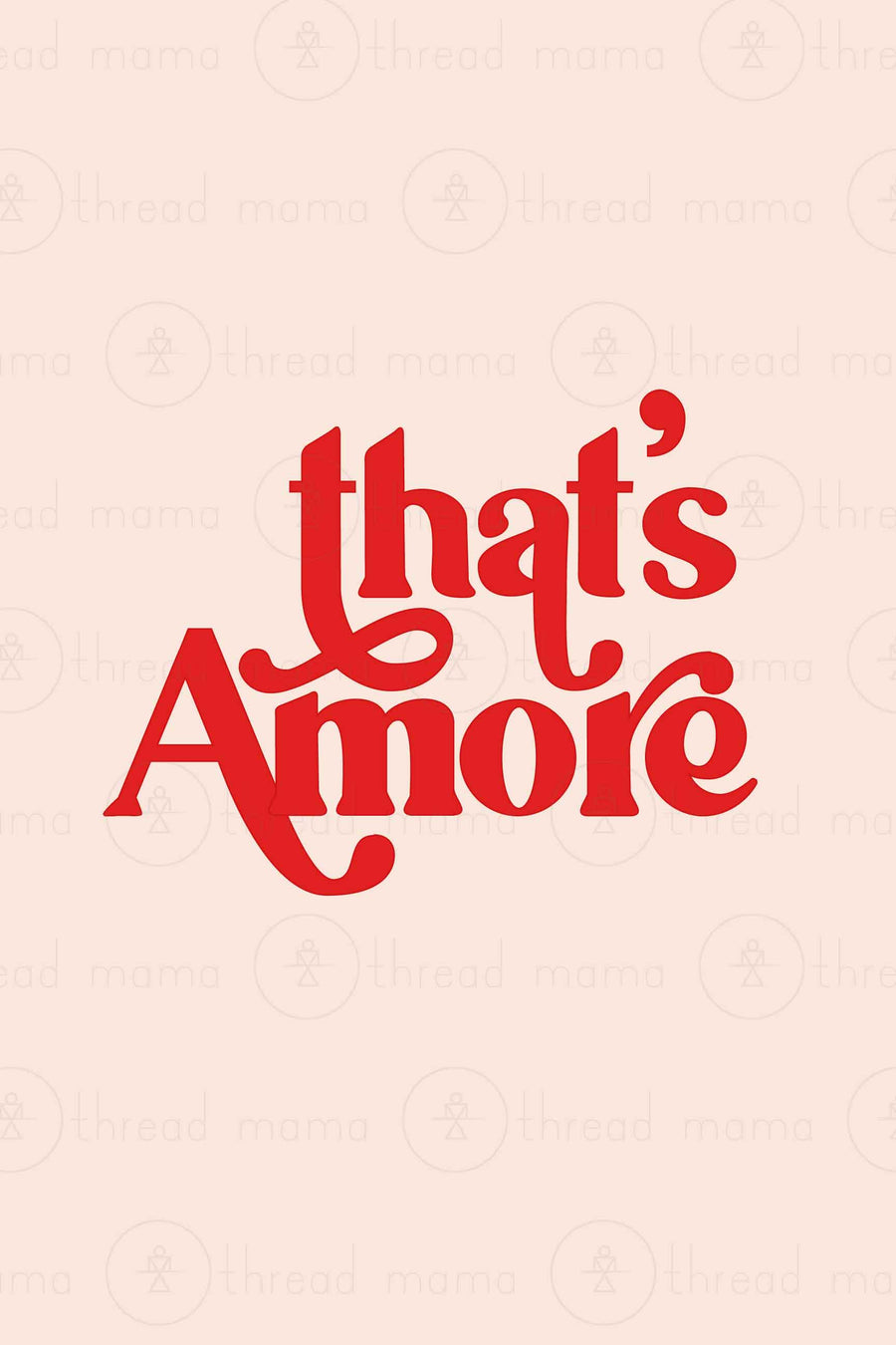 That's Amore (Printable Poster Collection)