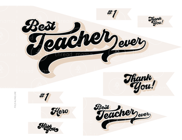 Best Teacher Ever - 2 color options! (Printable Pennant)