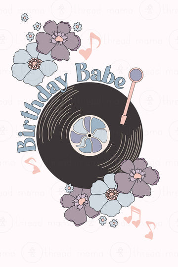 Birthday Babe / Birthday Wishes (Printable Poster)