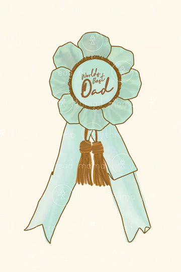 Blue Ribbon Dad (Printable Poster)