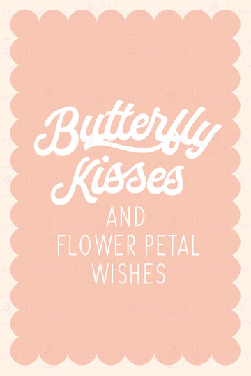 Butterfly Kisses (Printable Poster)