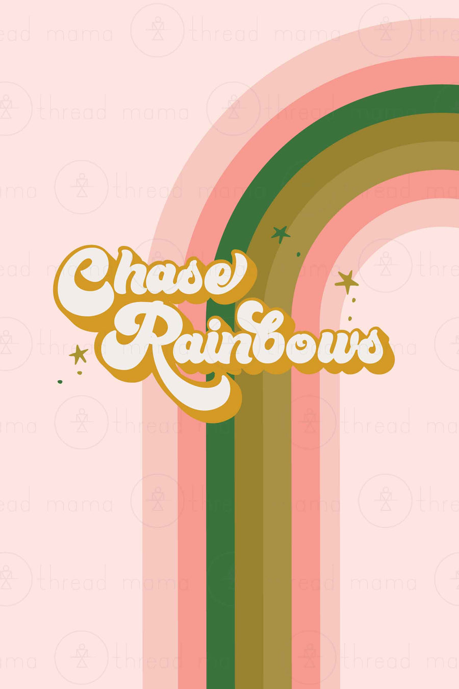 Chase Rainbows (Printable Poster)