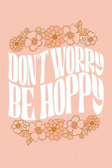 Don't Worry Be Hoppy (Printable Poster)