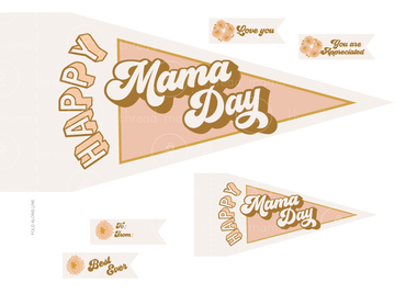 Happy Mama Day (Printable Pennant)