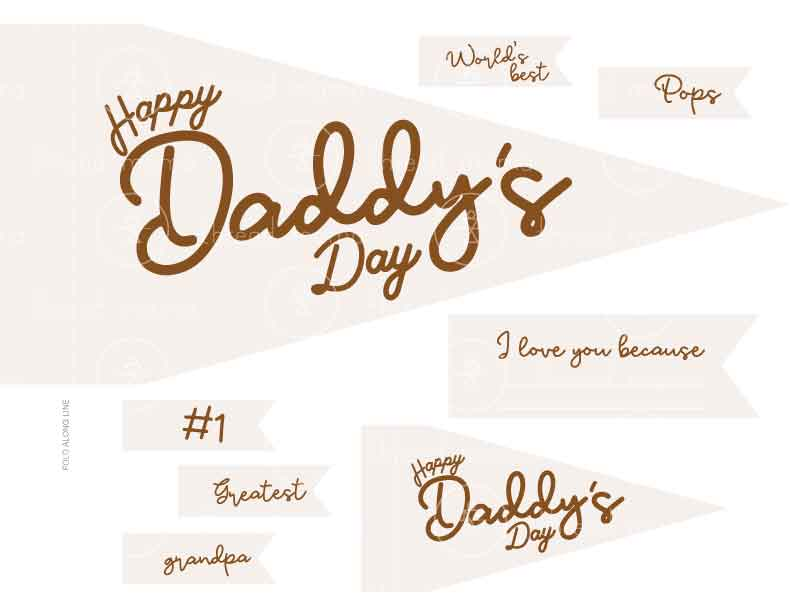 Happy Daddy's Day (Printable Pennant)