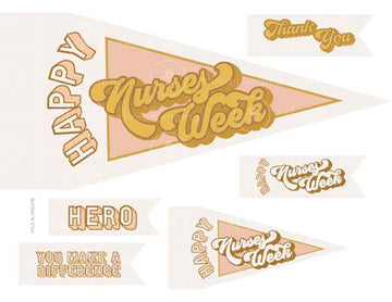Happy Nurses Week (Printable Pennant)