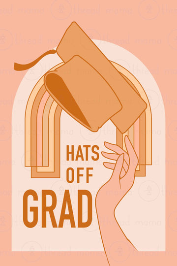 Hats Off Grad Collection (Printable Poster)